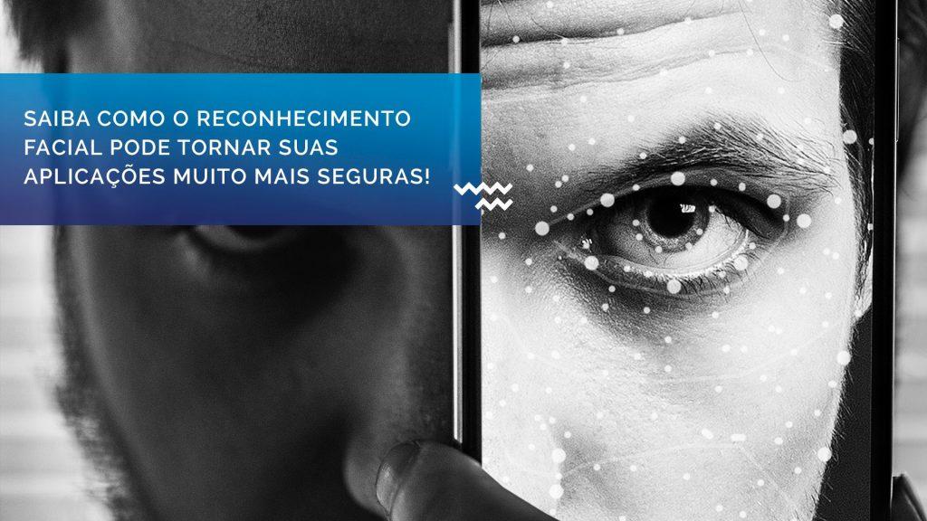 Reconhecimento facial para pequenas e médias empresa chegou
